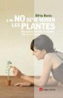 A mi no se'm moren les plantes